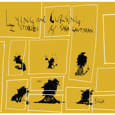Lyin' and Cursin' - Sara Lautman